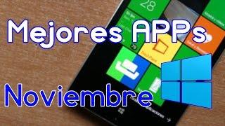Las MEJORES APPS del mes de NOVIEMBRE (2016) - Windows Phone y Windows 10 Mobile