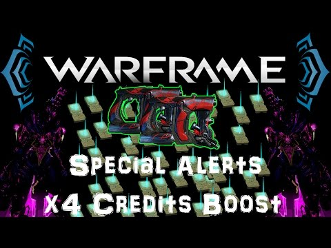 [U17.4] Warframe - x4 Credits Boost / Wraith Twin Vipers / Special Alerts [ Info Video ]
