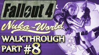 Ⓦ Fallout 4 Nuka-World DLC Walkthrough ▪ Part 8: Clearing The Bottling Plant [SURVIVAL]