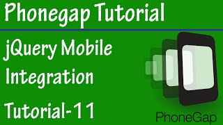 Free Phonegap Tutorial for Android & iOS for Beginners 11 - jQueryMobile Integration in Phonegap