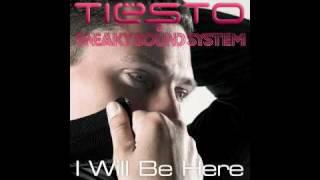 Скачать Tiësto Sneaky Sound System I Will Be Here Wolfgang Gartner Radio Edit