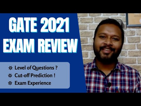 GATE 2021: Exam Review | Predicted Cut-Off | Level of Questions