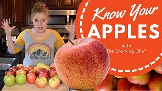 WHICH APPLE SHOULD YOU CHOOSE?!?! | Know Your: Food | The Starving Chef