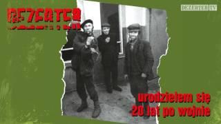 Dezerter - Urodziłem się 20 lat po wojnie (official audio)