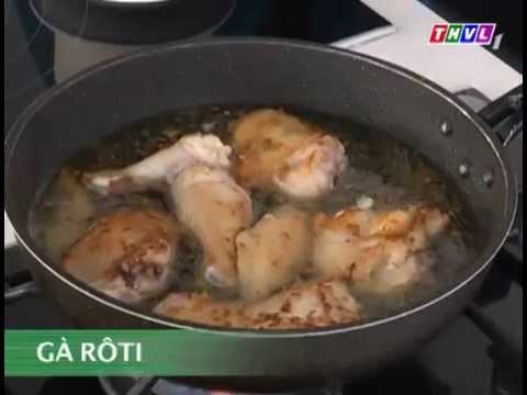 Món ăn hạnh phúc -- Gà Rôti (14/04/2013)