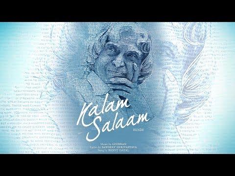 Kalam Salaam (Hindi) - A Tribute to Dr. APJ Abdul Kalam | Ghibran | Sandeep Sreevastava |Benny Dayal