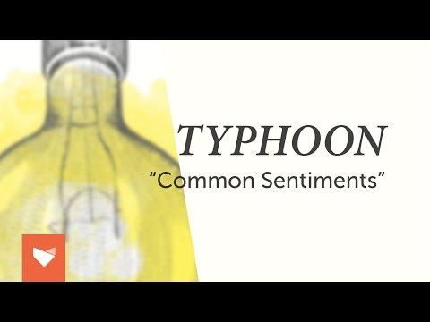 "Typhoon - ""Common Sentiments"""