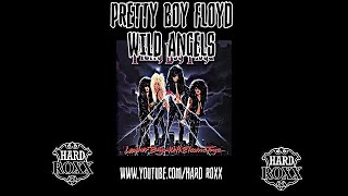 PRETTY BOY FLOYD - WILD ANGELS (SUBTITULADA)