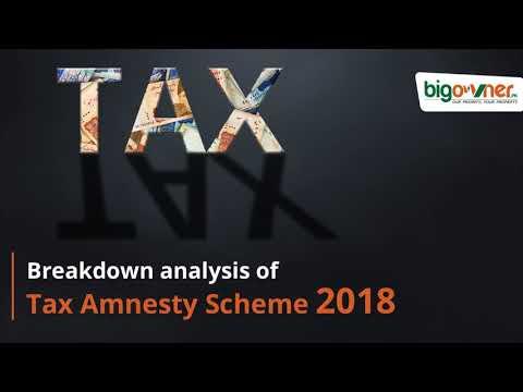 Tax Amnesty Scheme 2018 - BigOwner.pk