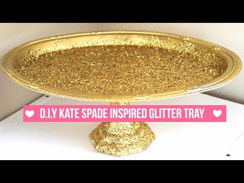 D.I.Y Kate Spade Inspired Glitter Tray