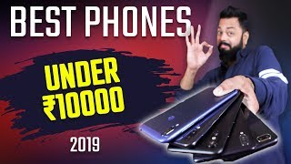 TOP 6 MOBILE PHONES UNDER 10,000 BUDGET - FEB 2019 ⚡⚡⚡