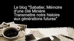Sabatier, Mémoire d'une Cité Minière (Quartier de Raismes 59/Nord)