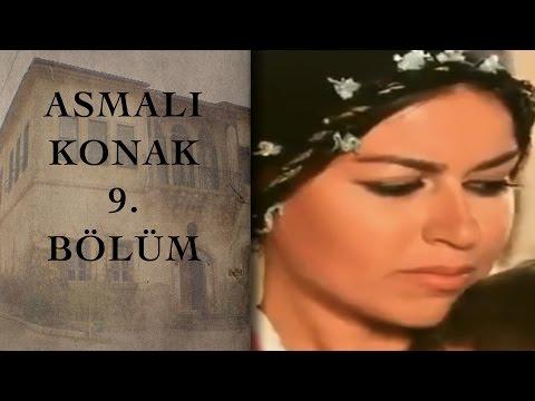 ASMALI KONAK 9. Bölüm