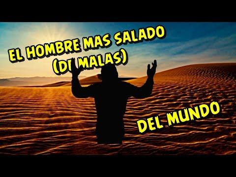 EL HOMBRE MAS SALADO DEL MUNDO | Flor Tamayo