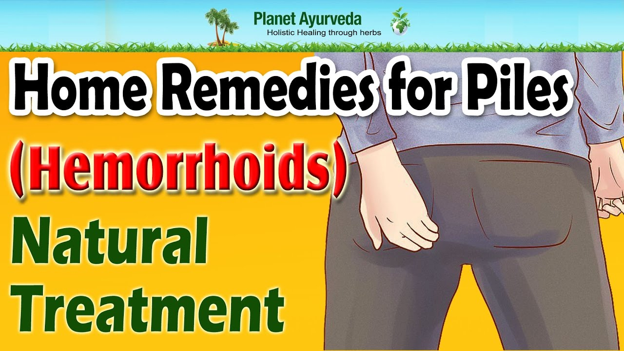 Home Treatment Of Piles Naturally