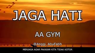 Jaga Hati - Aa Gym