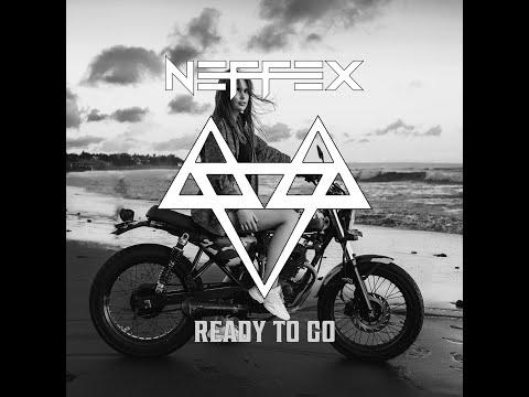 NEFFEX - Ready to Go 🏍🤘[Copyright Free]