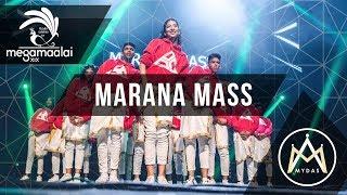 Mega Maalai XIX - Marana Mass (Official 4K)