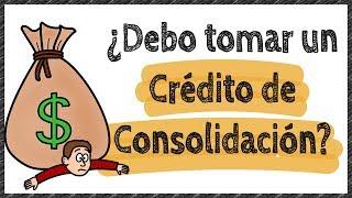 Crédito de consolidación | ¿Cuándo consolidar tus deudas?