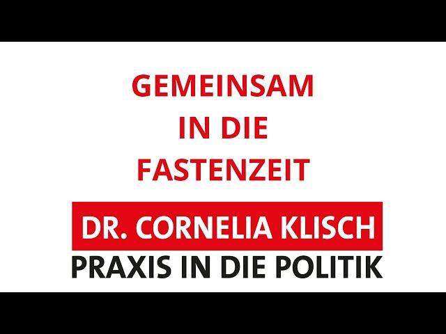 Gemeinsam in die Fastenzeit - Dr. Cornelia Klisch - #thüringen