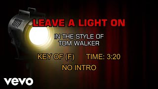 Tom Walker - Leave A Light On (Karaoke)