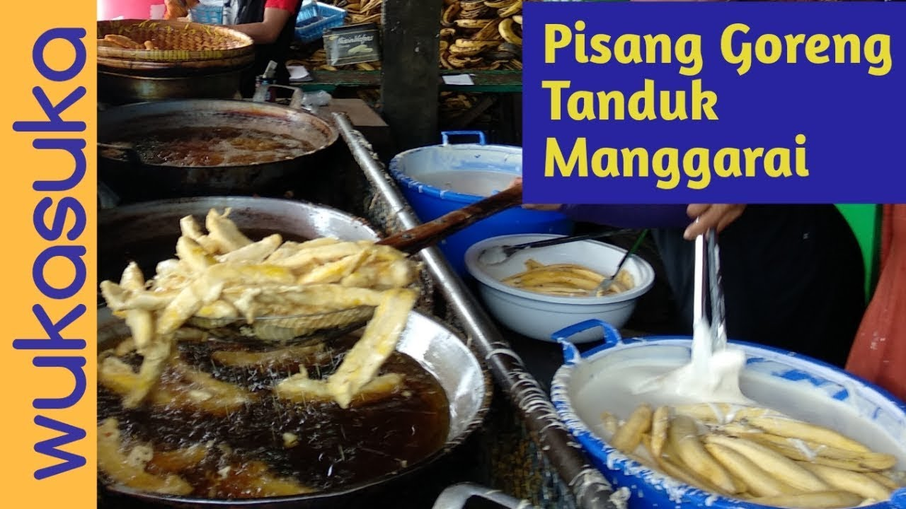 Pisang Goreng Tanduk Mpok Nur Manggarai Fried Plantain At