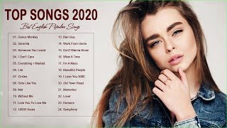 Top Songs 2020 - New Popular Songs 2020 - Best English Music Playlist 2020