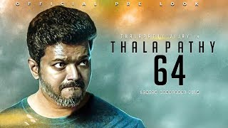 BIG BREAKING : Thalapathy 64 Latest Update