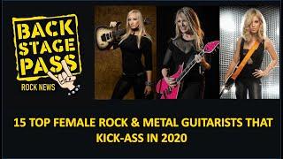 15 TOP FEMALE ROCK & METAL GUITARISTS THAT KICK-ASS IN 2020