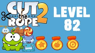Cut the Rope 2 - Level 82 (3 stars, 84 fruits, 0 stars)