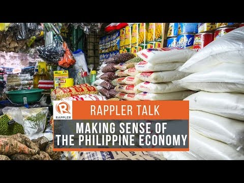 Rappler Talk: Making sense of the Philippine economy