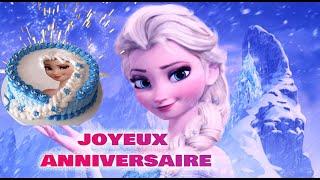 anniversaire enfant reine des neiges 🎂 joyeux anniversaire enfant🎂🎼 paroles lyrics💗💗💗