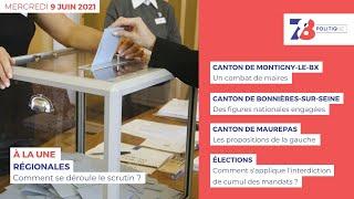 7/8 Politique. Journal des campagnes électorales du 9 juin 2021