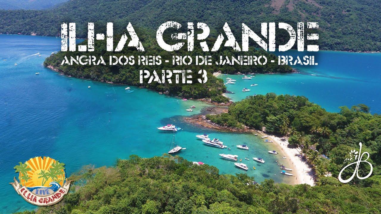 Um Paraíso Chamado Ilha Grande Parte 3 Youtube