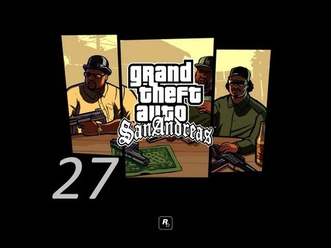 GTA San Andreas прохождение серия 27 ( Ограбление казино