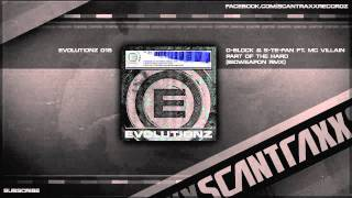 D-Block & S-te-Fan ft. MC Villain - Part Of The Hard (Bioweapon Rmx) (HQ Preview)