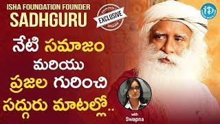 Isha Foundation Founder Sadhguru Exclusive