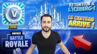 [LIVE FORTNITE FR] L'ICEBERG & LE CHATEAU ARRIVE SUR FORTNITE ! [V-BUCKS A GAGNER]