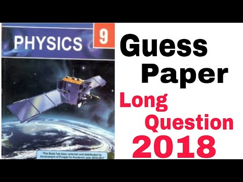 9th Class Physics Guess Paper | Long Question | 2018 - YouTube