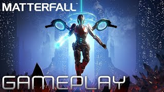 Against The Machine - MATTERFALL | GAMEPLAY