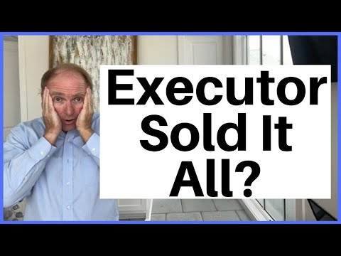 Should Executor Sell All Estate Assets?