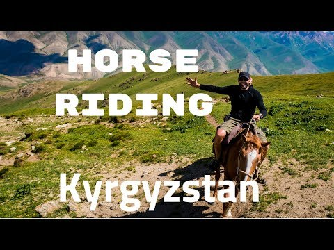 Horseback riding in Song Kul (Kyrgyzstan) - Journal of Nomads Adventure Tour part 1