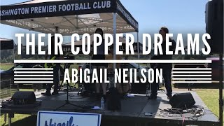 """Their Copper Dreams"" - Abigail Neilson"