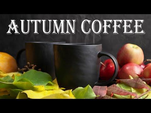 Autumn Coffee JAZZ - Warm Bossa Nova JAZZ Playlist For Relaxing: Calm Music