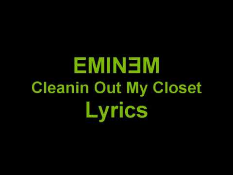 Eminem  Cleaning out my Closet  lyrics