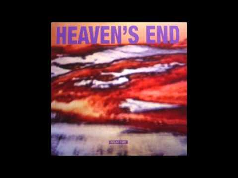 Heaven's End (Full Album) - Loop