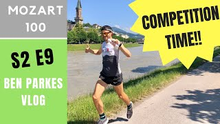 COMPETITION TIME - Mozart 100 NUTRITION, KIT and pre race THOUGHTS! S2E9