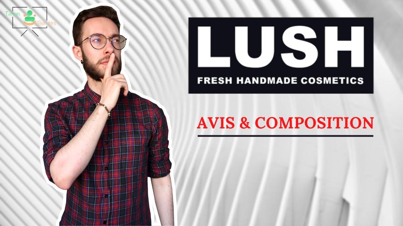 Download MON AVIS SUR LA MARQUE LUSH  (ANALYSE COMPOSITION)