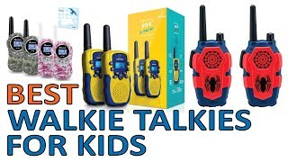 5 Best Walkie Talkies for Kids 2018 Reviews