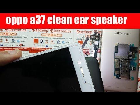 Oppo A37 clean ear speaker | Pardeep Electronics